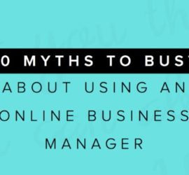 My Solution Services 10 myths to bust about using an online business manager